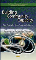 CARON R.M. - Building Community Capacity - 9781624171758 - V9781624171758