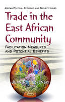 MEZYENSKI J.R. - Trade in the East African Community - 9781624171796 - V9781624171796