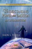 POWELL J.L. - Understanding Power & Emotion - 9781624172007 - V9781624172007