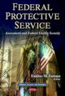 ZAMACO E.M. - Federal Protective Service - 9781624172052 - V9781624172052