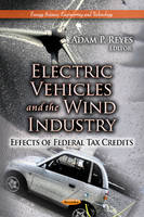 REYES A.P. - Electric Vehicles & the Wind Industry - 9781624172984 - V9781624172984