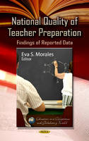 MORALES E.S. - National Quality of Teacher Preparation - 9781624173004 - V9781624173004