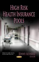 ALVAREZ J. - High Risk Health Insurance Pools - 9781624174216 - V9781624174216
