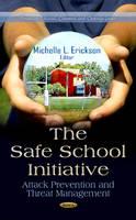 ERICKSON M.L. - Safe School Initiative - 9781624174292 - V9781624174292