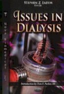 FADEM S.Z. - Issues in Dialysis - 9781624175763 - V9781624175763
