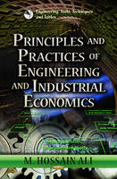 ALI M.H. - Principles & Practices of Engineering & Industrial Economics - 9781624175961 - V9781624175961