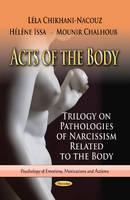 Chikhani-Nacouz, Lela; Issa, Helene; Chalhoub, Mounir - Acts of the Body - 9781624176227 - V9781624176227