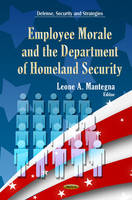 MANTEGNA L.A. - Employee Morale & Department of Homeland Security - 9781624176395 - V9781624176395