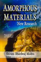 MISHRA S.B. - Amorphous Materials - 9781624176784 - V9781624176784