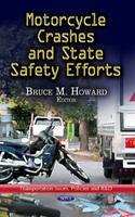 HOWARD B.M. - Motorcycle Crashes & State Safety Efforts - 9781624177088 - V9781624177088
