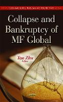 ZHU T. - Collapse & Bankruptcy of MF Global - 9781624177101 - V9781624177101