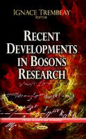 TREMBLAY I. - Recent Developments in Bosons Research - 9781624179600 - V9781624179600