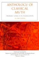 - Anthology of Classical Myth: Primary Sources in Translation - 9781624664977 - V9781624664977