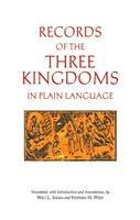 Anonymous - Records of the Three Kingdoms in Plain Language - 9781624665233 - V9781624665233