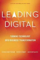 Westerman, George, Bonnet, Didier, McAfee, Andrew - Leading Digital: Turning Technology into Business Transformation - 9781625272478 - V9781625272478