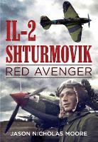 Nicholas Moore, Jason - Il-2 Shturmovik: Red Avenger - 9781625450425 - V9781625450425
