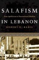Rabil, Robert G. - Salafism in Lebanon - 9781626161177 - V9781626161177