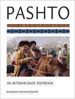 Inomkhojayev, Rahmon - Pashto: An Intermediate Textbook - 9781626162242 - V9781626162242