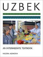 Azimova, Nigora - Uzbek: An Intermediate Textbook - 9781626163164 - V9781626163164