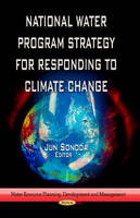 SONODA, JUN - National Water Program Strategy for Responding to Climate Change - 9781626181243 - V9781626181243
