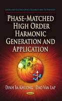 KHUONG, DINH BA - Phase-Matched High Order Harmonic Generation & Application - 9781626181281 - V9781626181281