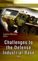 - Challenges to the Defense Industrial Base - 9781626181410 - V9781626181410