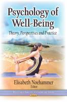 NOEHAMMER, ELISABETH - Psychology of Well-Being - 9781626182066 - V9781626182066