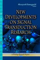 Yamaguchi, Masayoshi - New Developments on Signal Transduction Research - 9781626182301 - V9781626182301