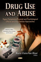 VAN HOUT, MARIE CLAI - Drug Use and Abuse - 9781626182325 - V9781626182325