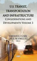 CLARK, JORDAN G - U.S. Transit, Transportation & Infrastructure - 9781626183155 - V9781626183155