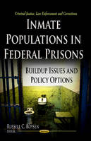 Russell C. Boysen - Inmate Populations in Federal Prisons - 9781626183414 - V9781626183414