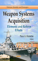 HEINICKE, PIERS A - Weapon Systems Acquisition - 9781626184916 - V9781626184916