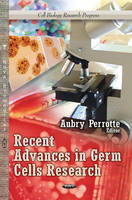 PERROTTE, AUBRY - Recent Advances in Germ Cells Research - 9781626185197 - V9781626185197