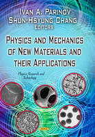 Parinov, Ivan A - Physics and Mechanics of New Materials and Their Applications - 9781626185357 - V9781626185357