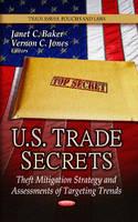 BAKER, JANET C - U.S. Trade Secrets - 9781626185449 - V9781626185449