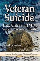 Walker, Ismael O - Veteran Suicide - 9781626185487 - V9781626185487