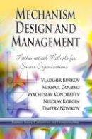 Mikhail Goubko - Mechanism Design and Management - 9781626186095 - V9781626186095