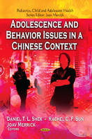 Shek, Daniel T L - Adolescence and Behavior Issues in a Chinese Context (Pediatrics, Child and Adolescent Health) - 9781626186149 - V9781626186149