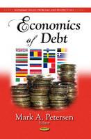 PETERSEN M.A. - Economics of Debt (Economic Issues, Problems and Perspectives: Global Economic Studies) - 9781626186422 - V9781626186422