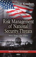 KNUDSEN, GUSTAV - Risk Management of National Security Threats: Select Issues and Topics (Defense, Security and Strategies) - 9781626187016 - V9781626187016