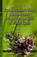 Kuznetsova, Nina F. - Corpuscular-Wave Nature & Wave Properties of Plant Cells - 9781626187856 - V9781626187856