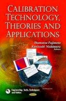 Fujimoto, Ikumatsu - Calibration Technology, Theories and Applications - 9781626188082 - V9781626188082
