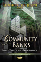 Joseph, Christopher B - Community Banks: Issues, Trends, and Performance (Banking and Banking Developments) - 9781626189065 - V9781626189065
