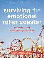 Van Dijk, Sheri - Surviving the Emotional Roller Coaster - 9781626252400 - V9781626252400