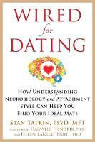 Tatkin, Stan, PsyD, Mft - Wired for Dating - 9781626253032 - V9781626253032