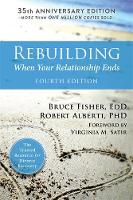 Fisher EdD, Bruce, Alberti PhD, Robert - Rebuilding: When Your Relationship Ends - 9781626258242 - V9781626258242
