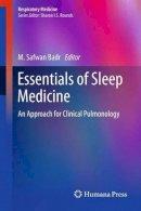 . Ed(s): Badr, M. Safwan - Essentials of Sleep Medicine - 9781627038805 - V9781627038805