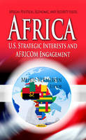 Vermeiren, Mehdi - Africa: U.S. Strategic Interests and AFRICOM Engagement (African Political, Economic and Security Issues) - 9781628080650 - V9781628080650