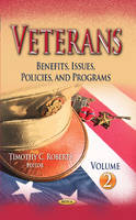 Roberts, Timothy C - Veterans: Benefits, Issues, Policies, and Programs - 9781628081121 - V9781628081121