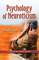 Parn, Kristel - Psychology of Neuroticism (Psychology of Emotions, Motivations and Actions) - 9781628081503 - V9781628081503